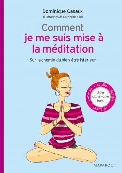 Comment je me suis mise à la méditation